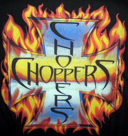 Choppers - T-Shirt